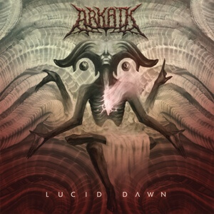 Arkaik Lucid Dawn