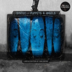 Syntec, Puppets & Angels