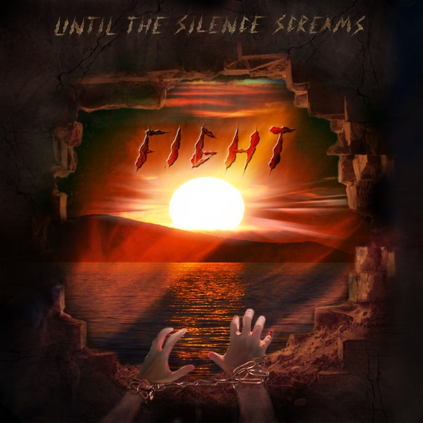 Until The Silence Screams, Fight