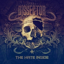 DISSECTOR The Hate Inside