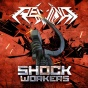 Rewind, Shock Workers