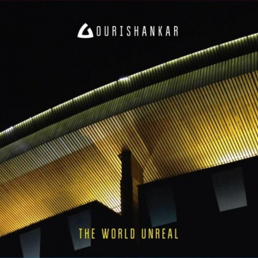 Gourishankar, The World Unreal