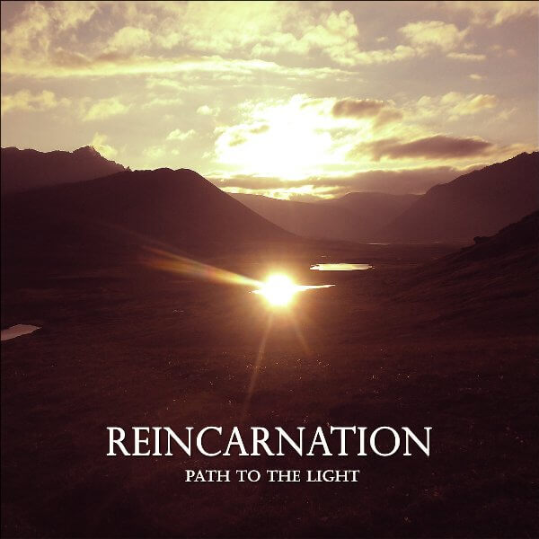 Reincarnation, Path To The Light