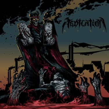 Abdication, Kill