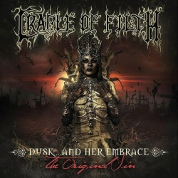 Cradle Of Filth Dusk... And Her Embrace - The Original Sin