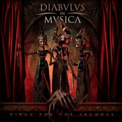 Diabulus In Musica  Dirge For The Archons