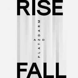 PLATZDARM, Rise And Fall