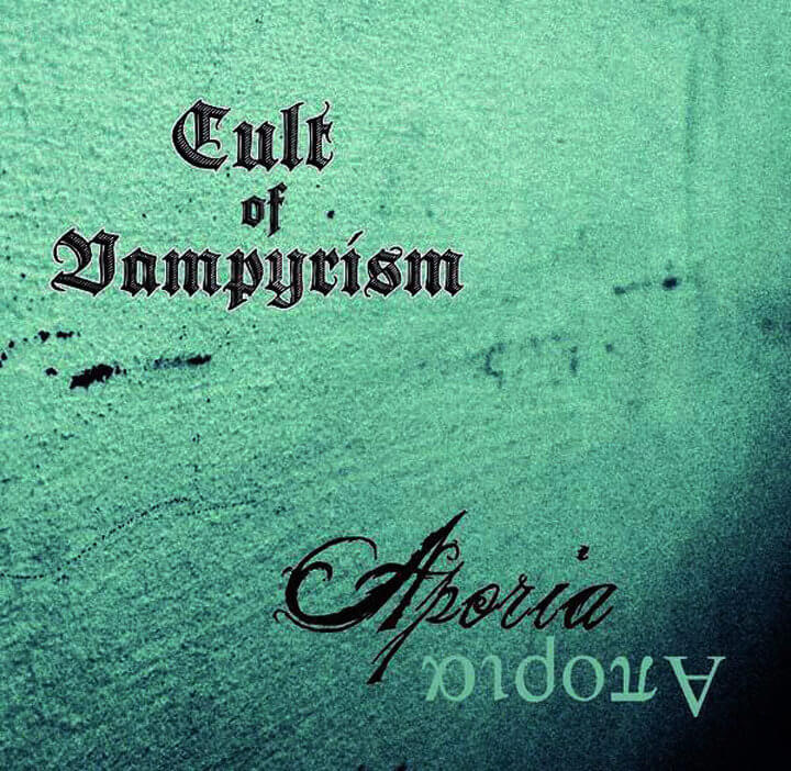 Cult Of Vampyrism, Aporia