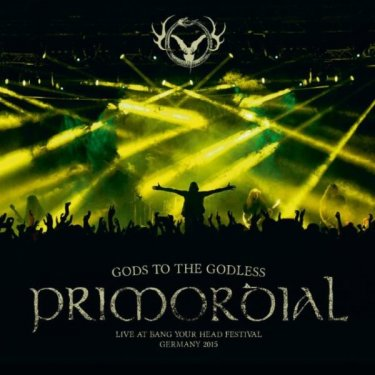 PRIMORDIAL 'Gods To The Godless (Live at Bang Your Head Festival Germany 2015)'