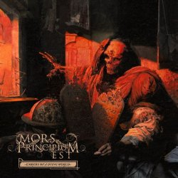 Mors Principium Est, Embers Of A Dying World