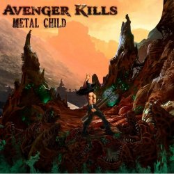 Avenger Kills, Metal Child