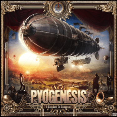 Pyogenesis A Kingdom To Disappear
