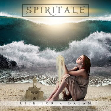 Spiritale, Life For A Dream