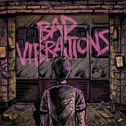 "A Day To Remember ""Bad Vibrations"""