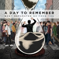 "A Day To Remember ""What Separates Me from You"""