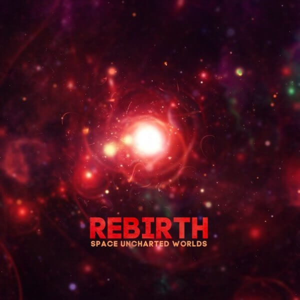Rebirth, Space Uncharted Worlds