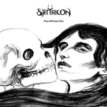 Satyricon, Deep Calleth Upon Deep
