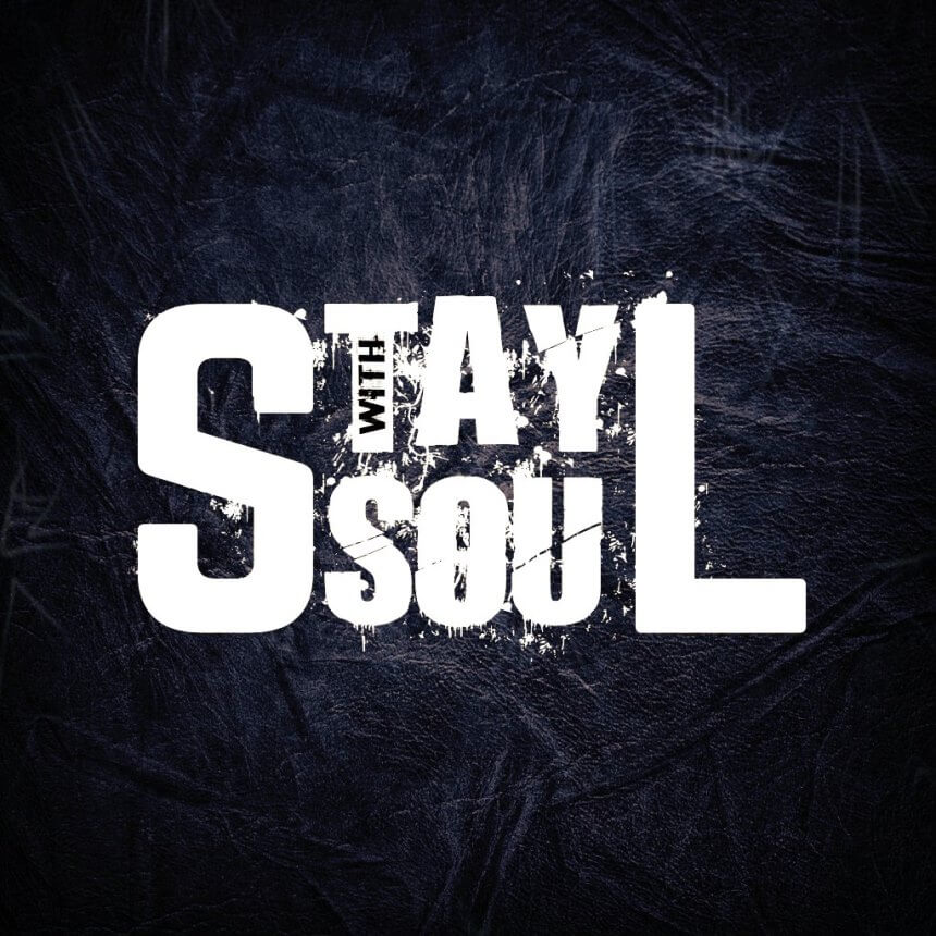Stay With Soul