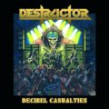 Destructor, Decibel Casualties