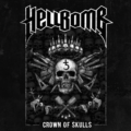 Hellbomb, Crown Of Skulls