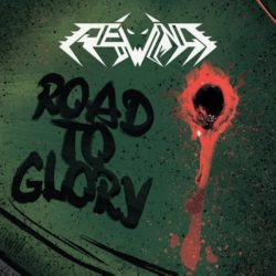Rewind, Road To Glory