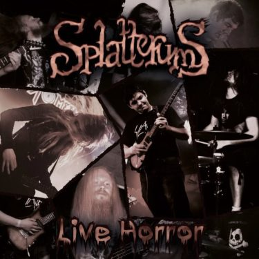 Splatterums, Live Horror