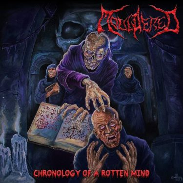 Mouldered, Chronology Of A Rotten Mind