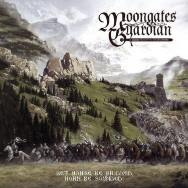 """Moongates Guardian """"Let Horse Be Bridled, Horn Be Sounded!"""""""