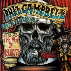 "Phil Campbell And The Bastard Sons ""The Age Of Absurdity"""