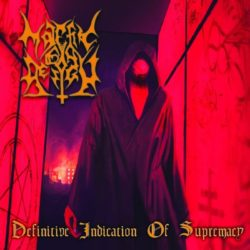 """Malefic By Design """"Definitive Indication Of Supremacy"""""""
