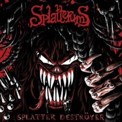 "Splatterums ""Splatter Destroyer"""