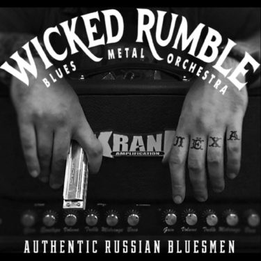 "Wicked Rumble ""Authentic Russian Bluesmen"""