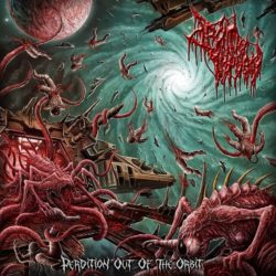 "Drain Of Impurity ""Perdition Out Of The Orbit"""
