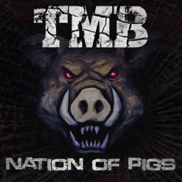 TMB Nation Of Pigs