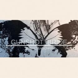 GunShot Bride Дефект бабочки