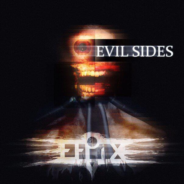 Efpix, Evil Sides