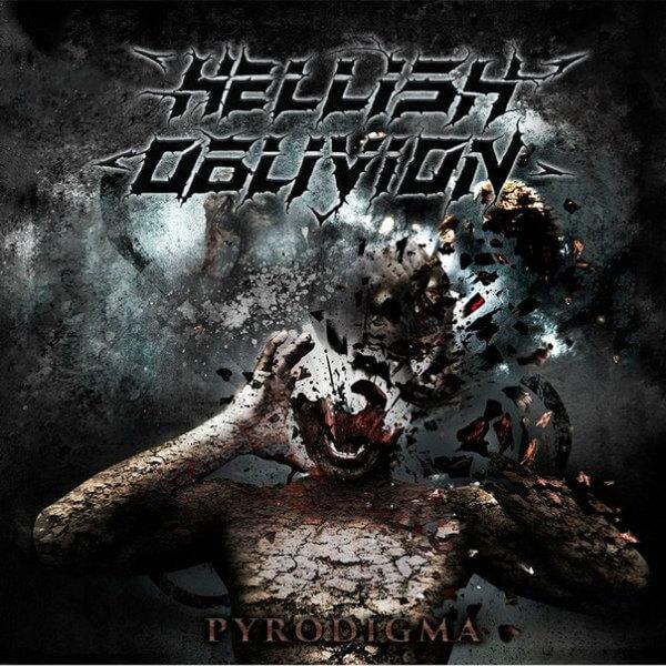 Hellish Oblivion, Pyrodigma
