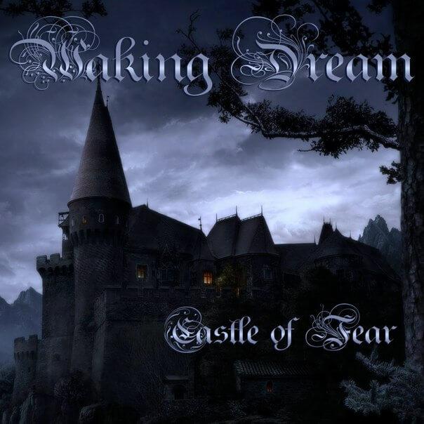 Waking Dream, Castle Of Fear