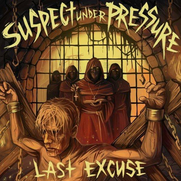 Suspect Under Pressure Last Excuse