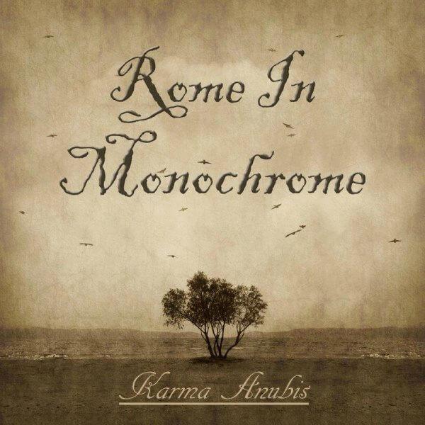Rome In Monochrome, Karma Anubis