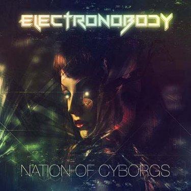 ElectroNobody, Nation Of Cyborgs