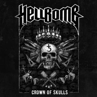 Hellbomb, Crown Of Skulls