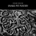 Einar Selvik, Snake Pit Poetry